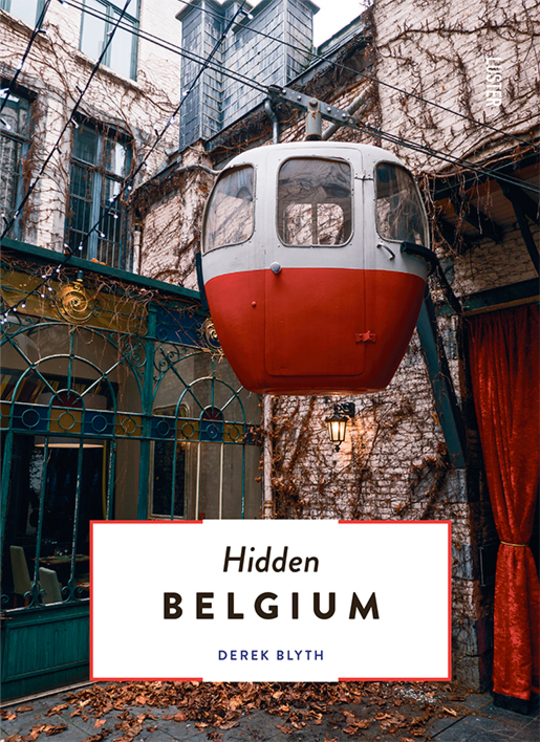 Hidden Belgium by Derek Blyth