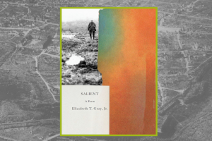 Salient by Elizabeth T. Gray Jr.